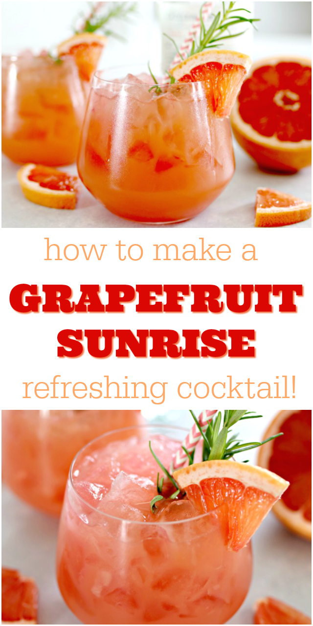 How to Make a Grapefruit Sunrise Cocktail